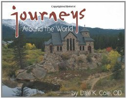 Journeys - Around the World Dale K. Cole