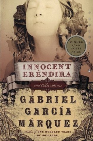 Innocent Erendira: and Other Stories  by  Gabriel García Márquez