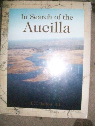 In Search of the Aucilla, Robert C. Balfour III