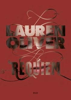 Requiem: rakkaus palaa (Delirium, #3)  by  Lauren Oliver