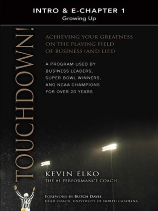 Touchdown! (Intro & Chapter 1): Growing Up Kevin Elko