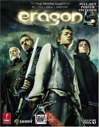 Eragon (Prima Official Game Guide) NOT THE NOVEL  by  Eric Mylonas