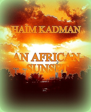 An African sunset  by  Haim Kadman