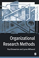 Organizational Research Methods: A Guide for Students and Researchers  by  Paul M Brewerton