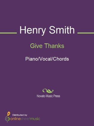 Give Thanks  by  Henry Smith