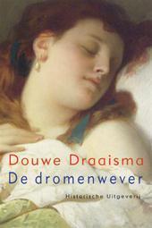 De dromenwever  by  Douwe Draaisma