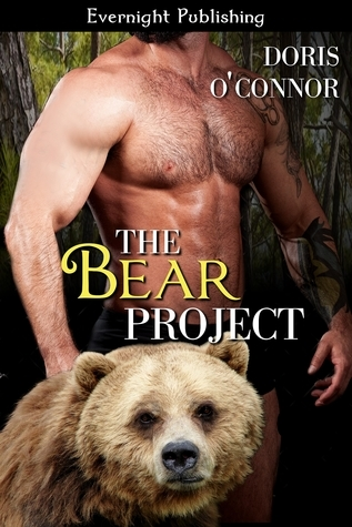The Bear Project (The Projects, #2) Doris OConnor