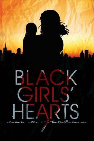 Black Girls Hearts in a poem Tira Adams