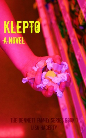 Klepto (The Bennett Family Series Book 1) Lisa Hagerty