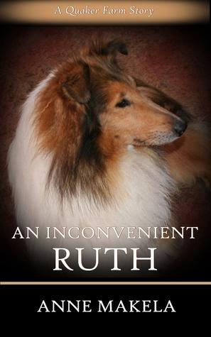 An Inconvenient Ruth Anne Makela