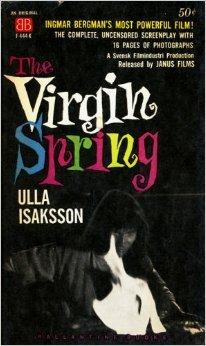 The Virgin Spring  by  Ulla Isaksson
