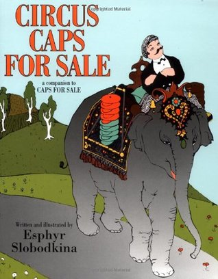 Caps for Sale [With 4 Paperback Book]  by  Esphyr Slobodkina
