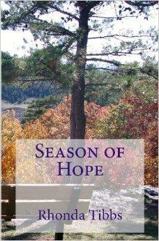 Season of Hope  by  Rhonda Tibbs