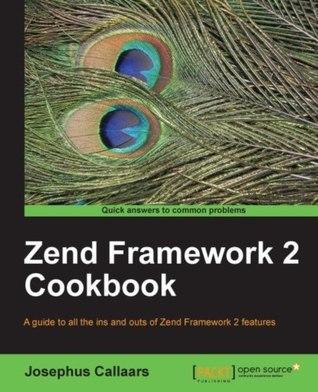 Zend Framework 2 Cookbook Josephus Callaars
