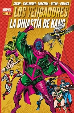 Los Vengadores: La Dinastía de Kang  by  Roger Stern