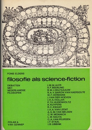 Filosofie als science-fiction Fons Elders