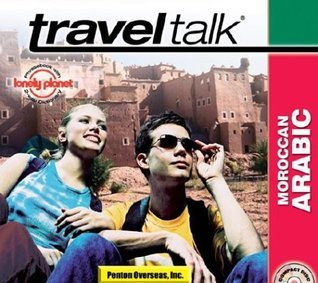 Traveltalk Moroccan Arabic: Travelers Survival Kit [With BookWith Audio Guide] Inc Penton Overseas