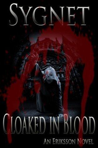 Cloaked in Blood (Eriksson Novel) L.S. Sygnet