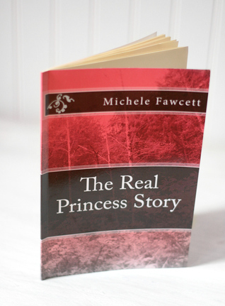 The Real Princess Story Michele Fawcett