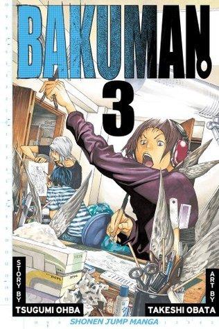 Bakuman, Volume 3: Debut and Impatience Tsugumi Ohba