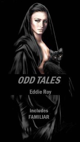 ODD TALES Eddie Roy