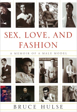 Sex Love and Fashion  by  Bruce Hulse