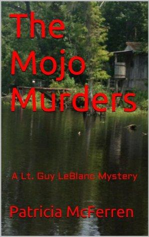 Death on the Bayou: A Lt. Guy LeBlanc Mystery Patricia McFerren