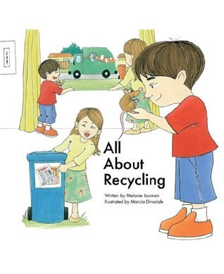 All About Recycling  by  Melanie Bosman