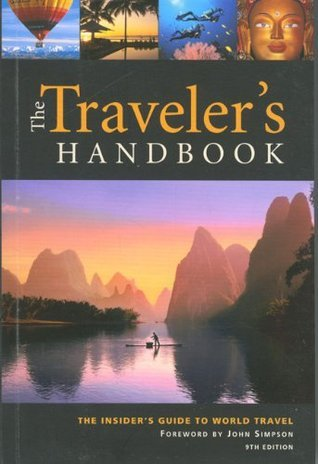 The Travelers Handbook, 9th: The Insiders Guide to World Travel  by  Wexas, Ltd.