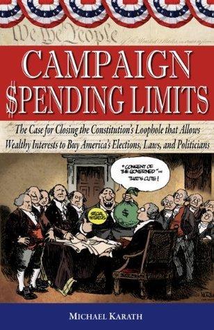 Campaign Spending Limits  by  Michael Karath