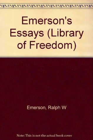 Emersons Essays:First and Second Series Ralph Waldo Emerson