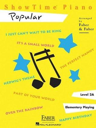 ShowTime Popular: Level 2A (Showtime Piano) Nancy Faber
