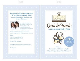 The Petite Palate Quick Guide to Homemade Baby Food Christine Naylor Lisa Beels