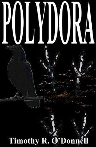 Polydora (The Epic Erthelba Series)  by  Timothy R. ODonnell