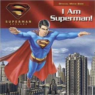 Superman: I Am Superman! Brent Sudduth