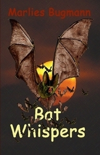 Bat Whispers (Green Heart, #6) Marlies Bugmann