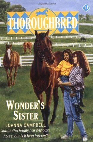 Wonders Sister (Thoroughbred, #11) Joanna Campbell