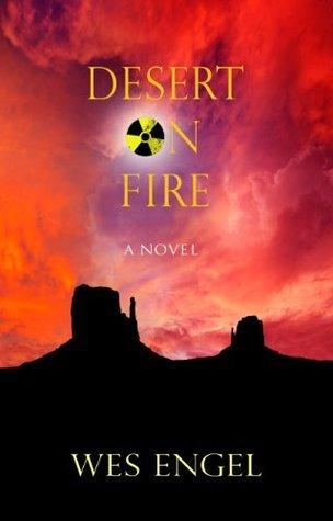 Desert on Fire Wesley Engel