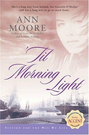 Til Morning Light  by  Ann Moore