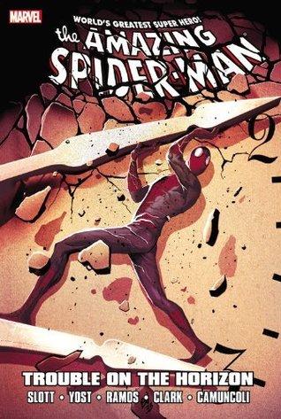 Spider-Man: Trouble on the Horizon  by  Dan Slott
