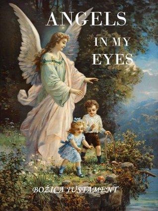 Angels in my eyes Božica Justament