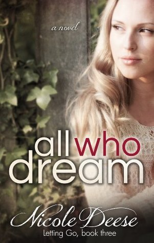 All Who Dream Nicole Deese