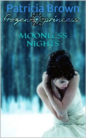 Moonless Nights  by  Patricia Brown