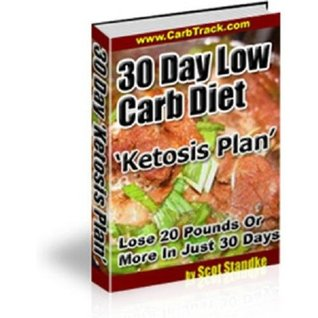 Diets & Weight Loss : 30 Day Low Carb Diet The Ketosis Plan - Way to lose weight that doesnt require counting calories or starving yourself eBook iBook