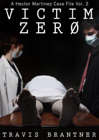 Victim Zer0  by  Travis Brantner