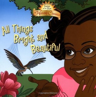 Jump at the Sun: All Things Bright and Beautiful - Holiday Classics Rex Perry