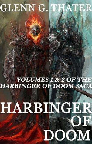 Harbinger of Doom (A Novel of Epic Fantasy) (Harbinger of Doom: volumes 1 & 2) Glenn G. Thater