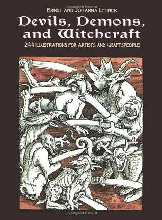 Devils, Demons, and Witchcraft: 244 Illustrations for Artists Ernst Lehner