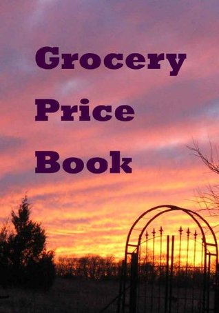 Grocery Price Book January 2010  by  C.J. Allan