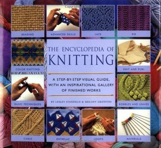 Encyclopedia Of Knitting Techniques Lesley Stanfield